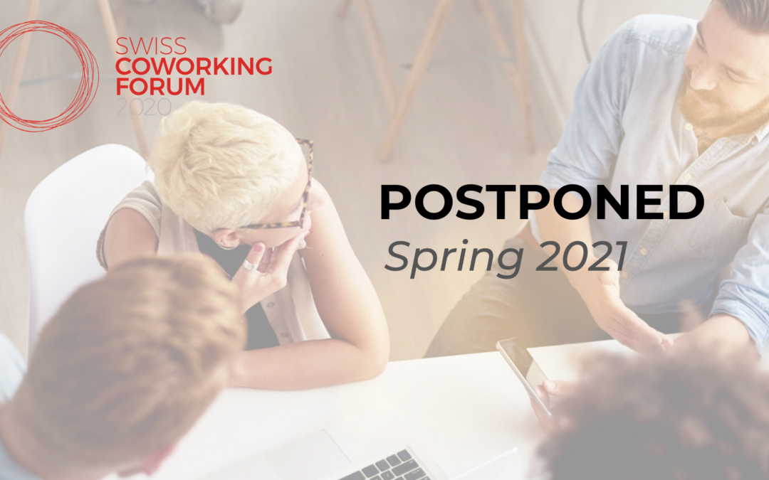 Swiss Coworking Forum postponed to Spring 21